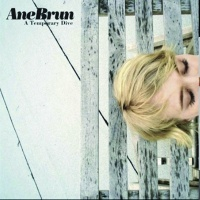 Ane Brun's album A Temporary Dive, which features The Fight Song