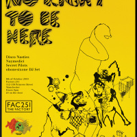 No Right To Be Here, a monthly night at Manchester's Fac 251 hosted by Quenched Unsigned,