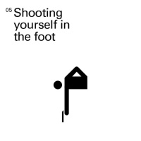 Shooting yourself in the foot