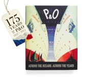 P&O: Across the Oceans Across the Years