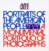 Cover for Avant Garde issue Portraits of the American People: A Monumental Portfolio of Photographs