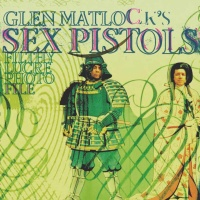 Glen Matlock's Sex Pistols Filthy Lucre Photo File