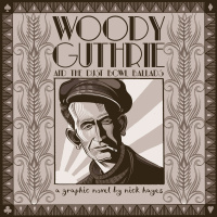 Woody Guthrie and the Dust Bowl Ballads by Nick Hayes