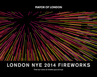 Mayor of London's NYE 2014 Firework campaign
